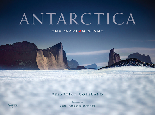Antarctica: The Waking Giant Cover Image