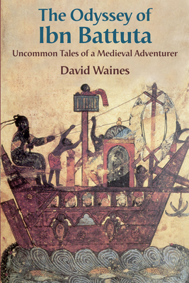 The Odyssey of Ibn Battuta Cover