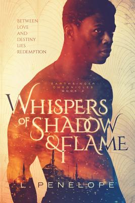 Whispers of Shadow & Flame: Earthsinger Chronicles Book 2 Cover Image