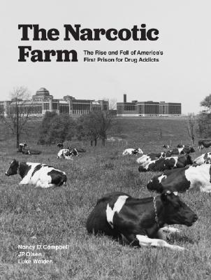 Cover for The Narcotic Farm