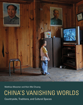 Cover for China's Vanishing Worlds