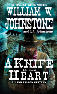 A Knife in the Heart (A Hank Fallon Western #4) Cover Image