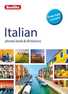 Berlitz Phrase Book & Dictionary Italian (Bilingual Dictionary) (Berlitz Phrasebooks) Cover Image