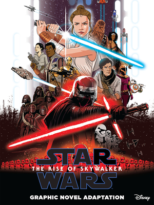 Star Wars: The Rise of Skywalker Graphic Novel Adaptation (Star Wars Movie Adaptations) Cover Image