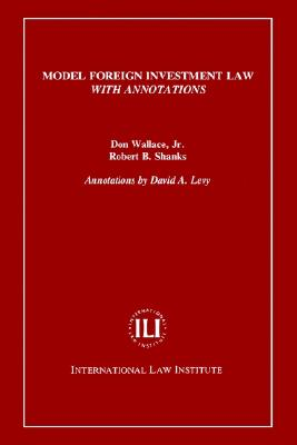 Model Foreign Investment Law with Annotations Cover Image