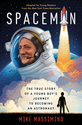 Cover for Spaceman (Adapted for Young Readers)