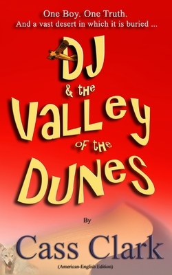 DJ & The Valley of The Dunes: American-English edition Cover Image