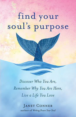 Find Your Soul's Purpose Cover