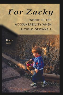 For Zacky: Where is the Accountability When a Child Drowns? Cover Image