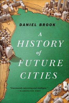 A History of Future Cities Cover