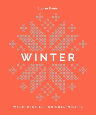Winter: Warm recipes for cold nights Cover Image