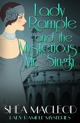 Lady Rample and the Mysterious Mr. Singh Cover Image