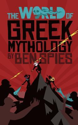 The World of Greek Mythology Cover Image