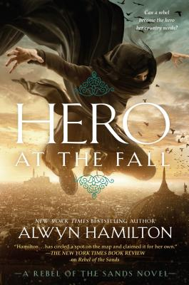 Hero at the Fall (Rebel of the Sands #3) Cover Image