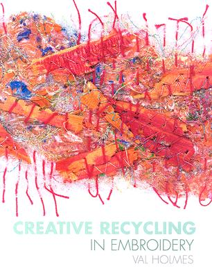 Cover for Creative Recycling in Embroidery