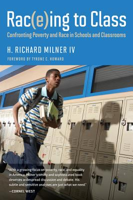 Rac(e)Ing to Class: Confronting Poverty and Race in Schools and Classrooms Cover Image