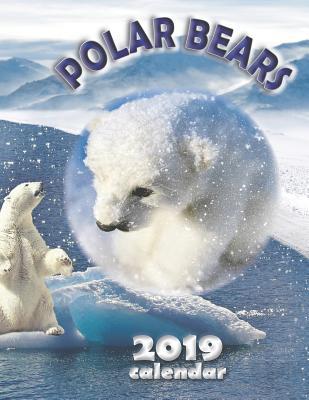 Polar Bears 2019 Calendar Cover Image