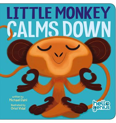 Little Monkey Calms Down (Hello Genius) Cover Image