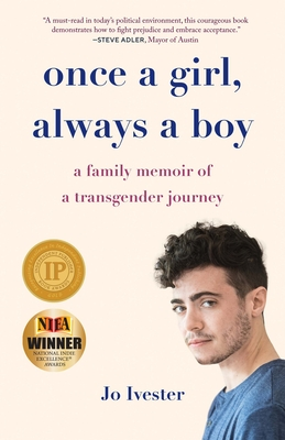Once a Girl, Always a Boy: A Family Memoir of a Transgender Journey Cover Image