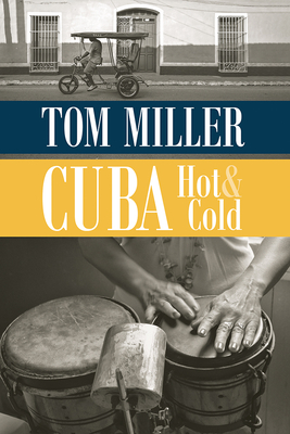 Cuba, Hot and Cold Cover Image