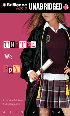 United We Spy (Gallagher Girls #6) Cover Image