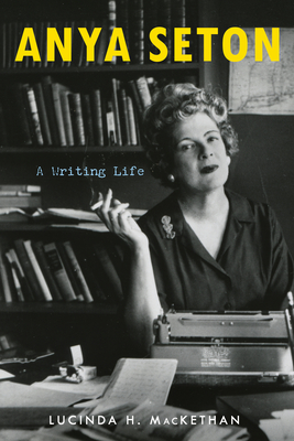 Anya Seton: A Writing Life Cover Image