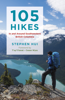 105 Hikes in and Around Southwestern British Columbia Cover Image