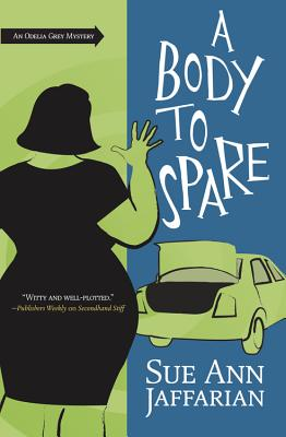 A Body to Spare (Odelia Grey Mysteries #10) Cover Image