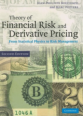 Theory of Financial Risk and Derivative Pricing: From Statistical Physics to Risk Management Cover Image