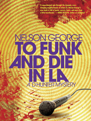 To Funk and Die in La (A D Hunter Mystery) Cover Image
