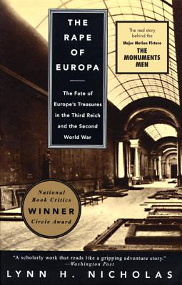 The Rape of Europa: The Fate of Europe's Treasures in the Third Reich and the Second World War Cover Image