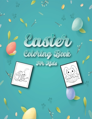 Easter Coloring Book for Kids: Activity Book and Easter Basket Stuffing for Children 4-7 Years Old (Children's Activity Book) Cover Image