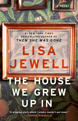 The House We Grew Up In: A Novel Cover Image