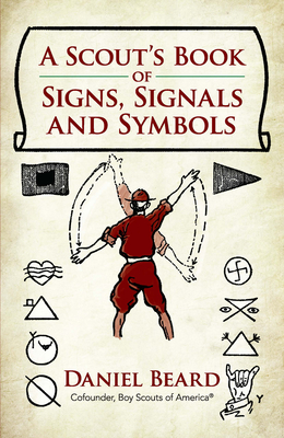 A Scout's Book of Signs, Signals and Symbols Cover Image
