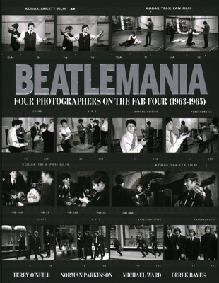 Beatlemania: Four Photographers on the Fab Four Cover Image
