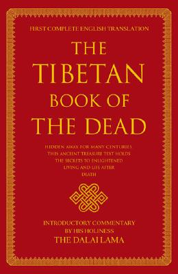 The Tibetan Book of the Dead: First Complete Translation Cover Image
