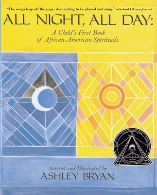All Night, All Day: A Child's First Book of African-American Spirituals Cover Image