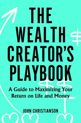 Cover for The Wealth Creator's Playbook