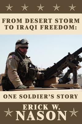 From Desert Storm to Iraqi Freedom: : One Soldier's Story Cover Image