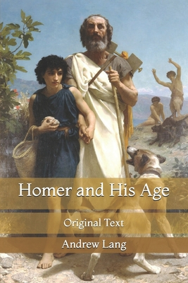 Homer and His Age: Original Text Cover Image