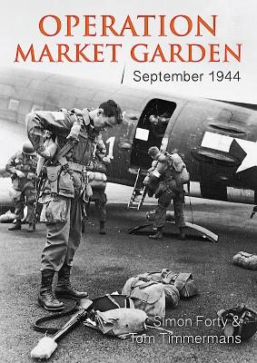Operation Market Garden: September 1944 (Then & Now (History Press)) Cover Image