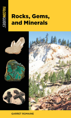 Rocks, Gems, and Minerals (Falcon Pocket Guides) Cover Image
