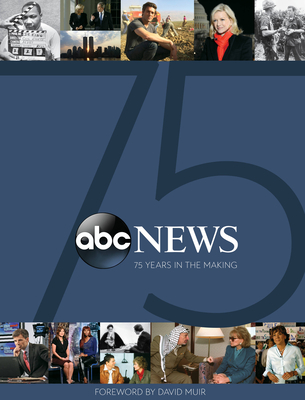 ABC News: 75 Years in the Making Cover Image