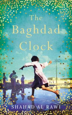 The Baghdad Clock: Winner of the Edinburgh First Book Award Cover Image