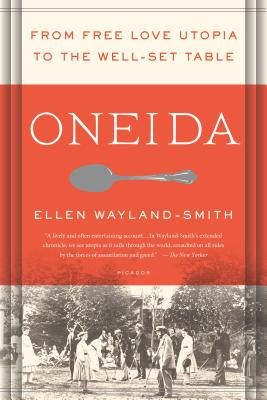 Oneida: From Free Love Utopia to the Well-Set Table Cover Image
