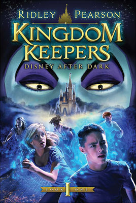 Disney After Dark (Kingdom Keepers #1) Cover Image