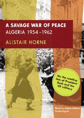 A Savage War of Peace: Algeria 1954-1962 Cover Image