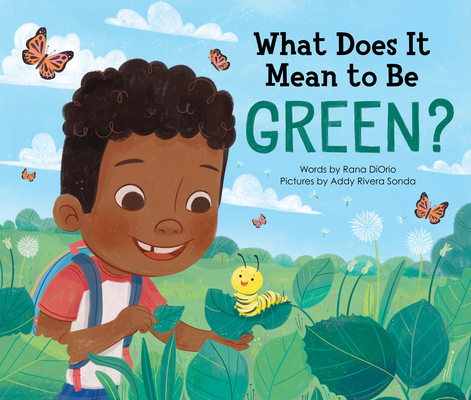 What Does It Mean to Be Green? (What Does It Mean To Be...?) Cover Image