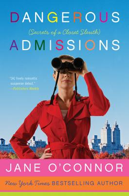 Dangerous Admissions: Secrets of a Closet Sleuth Cover Image