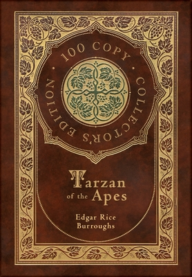 Tarzan of the Apes (100 Copy Collector's Edition) Cover Image